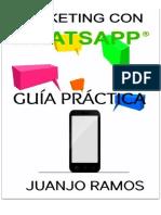 Marketing con Whatsapp - Juanjo Ramos-FREELIBROS.ORG.pdf