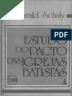 Harald Schaly - Estudo Do Pacto Das Igrejas Batistas (Texto)