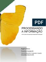 PROCESSANDO a INFORMAÇÃO -Um Livro Prático de Programação Independente de Linguagem