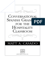 Matt a. Casado - Conversational Spanish Grammar for the Hospitality Classroom