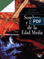 Verdon, Jean. - Sombras y Luces de La Edad Media [2016]