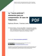 Espinoza Olivares , Francisco Javier (2008). La Nueva Pobreza Elementos Para Su Comprension. El Caso de Valparaiso
