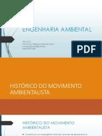 Engenharia Ambiental - Aula 01 - Histórico Do Movimento Ambientalista