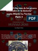 Luis Miguel Urbina - Rusia 2018 Fue Uno de Los Peores Mundiales de La Historia, Según Diario La Nación, Parte I