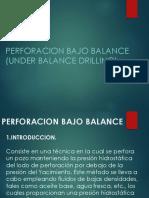 PERFORACION-BAJO-BALANCE terminado.pptx