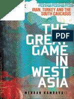[Mehran Kamrava] the Great Game in West Asia Iran(B-ok.xyz)