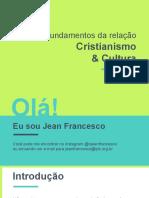 FUNDAMENTOS DA RELAÇÃO CRISTIANISMO E CULTURA