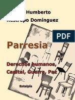 Parresia- Manuel Restrepo Domínguez