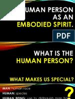 The Human as Embodied Spirit