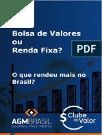Bolsa de Valores Ou Renda Fixa O Que Rendeu Mais No Brasil