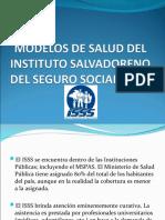 Modelos de Salud Del Instituto Salvadoreno Del Seguro Social (Isss)