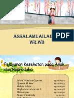 PPT materi kuliah pelayanan kesehatan pada anak dan reproduksi