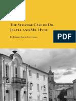 The Strange Case of Dr Jekyll