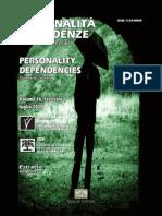 Personalità/Dipendenze, Editoriale