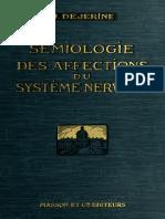 1914 Sémiologie Des Affections Du Système Nerveux Dejerine