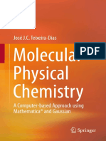 José J. C. Teixeira-Dias (auth.)-Molecular Physical Chemistry_ A Computer-based Approach using Mathematica® and Gaussian-Springer International Publishing (2017)-1.pdf
