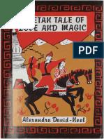Alexandra-David-Neel - 1938 - Tibetan Tale of Love and Magic by David-Neel s.pdf