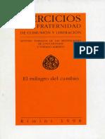 Retiro Luigi Giussani Fraternidad 1998 - El Milagro del Cambio