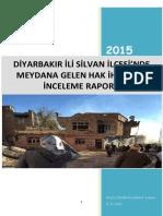 Diyarbakır İli Silvan İlçesinde Meydana Gelen Hak İhlallerini İnceleme Raporu (3-14 Kasım 2015)