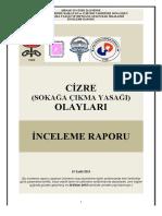 Cizre Sokağa Çıkma Yasağı Olayları İnceleme Raporu (4-12 Eylül 2015)