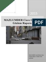 Cizre Olayları Gözlem Raporu (4-12 Eylül 2015)