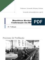 MANUFATURA MECANICA TREFILAÇÃO