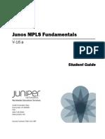 Junos MPLS Fundamentals Student Guide, Revision v-16.A
