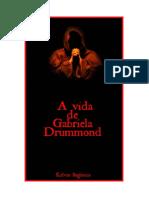 A Vida de Gabriela Drummond