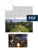 Qué Es La Cultura Maya