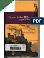 LE GOFF, Jacques. Em busca da Idade M�dia.pdf