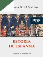Alfonso X El Sabio. - Estoria de Espanna [2016]