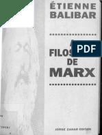 Étienne Balibar - A Filosofia de Marx