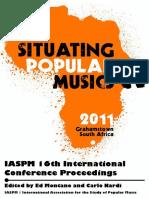 Montano, Ed and Carlo Nardi 2011 Situating Popular Musics.pdf