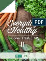 Everyday Healthy - Seasonal, Fresh & Tasty Downloadable Cookbook - 2015