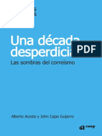LA DECADA DESPERDICIADA por Alberto Acosta