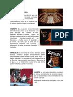 Drama Lirico, Opereta, Zarzuela, Sainete, Entremes, Pasillo, Pastorela, Loa