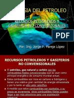 Unidad # 4 Recursos Petroleros y Gasiferos No-convencionales