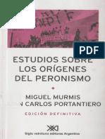 Portantiero Juan Carlos - Estudios Sobre Los Origenes Del Peronismo