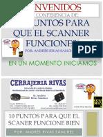 10 PUNTOS PARA QUE EL SCANER FUNCION. POR ANDRÉS RIVAS SANCHEZ.pdf
