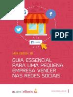 eBook 1 - Guia Essencial Para Uma Pequena Empresa Vencer Nas Redes Sociais