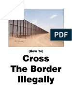 How to Cross the Border Illegally