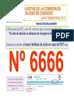 XXXIVª Alerta Junio-Septiembre 2012 Nuevo Teléfono de Emergencia