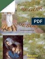 SEGUIR_A_JESUS.pps.ppt