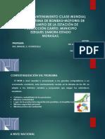 MANTENIMIENTO CLASE MUNDIAL PARA EL SISTEMA.pptx