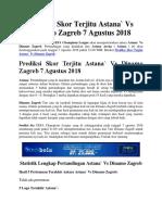 Prediksi Skor Terjitu Astana` Vs Dinamo Zagreb 7 Agustus 2018