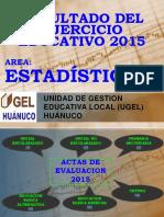 ESTADISTICA_RESULTADO_EJER_15.pptx