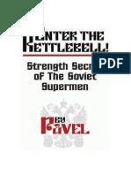 Enter the Kettle Bell