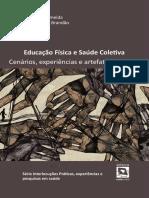 WACHS, Felipe; ALMEIDA Ueberson Ribeiro; BRANDÃO, Fabiana F. de Freitas (orgs.). Educação Física e Saúde Coletiva
