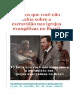 10 Fatos Que Você Não Sabia Sobre a Escravidão Nas Igrejas Evangélicas No Brasil