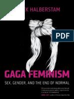 J. Jack Halberstam - Gaga feminism. Sex, gender and the end of normal.pdf